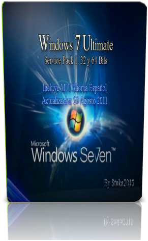 Windows 7 Ultimate SP1. 32 y 64 Bits. Actualizado 29 Agosto 2011+ MUI Idioma Español