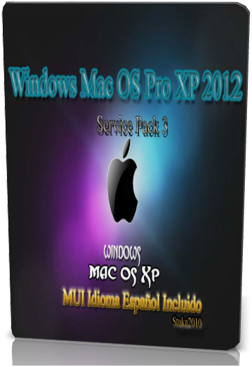 Windows Mac OS Pro XP 2012. SP3 + MUI Espa�ol