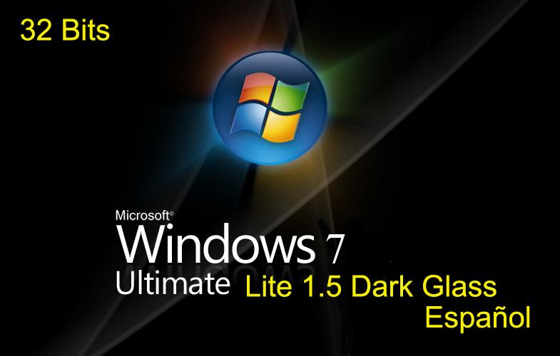 Windows 7 Ultimate Lite 1.5 Dark Glass. 32 Bits.Español